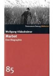 Okładka książki Marbot. Eine Biographie Wolfgang Hildesheimer