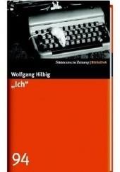 Okładka książki Ich Wolfgang Hilbig