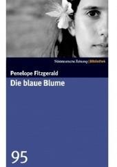 Okładka książki Die blaue Blume Penelope Fitzgerald