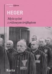 Okładka książki Mężczyźni z różowym trójkątem Josef Kohout,Heinz Heger