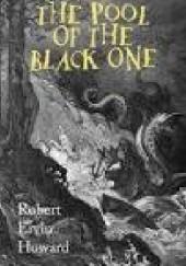 Okładka książki The Pool of the Black One Robert E. Howard