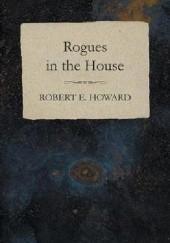 Okładka książki Rogues in the House Robert E. Howard