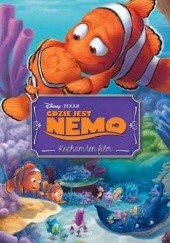 Okładka książki Gdzie jest Nemo. Kocham ten film Tomasz Klonowski