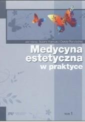 Okładka książki Medycyna estetyczna w praktyce tom 1 Bożena Mamcarz,Dorota Prandecka