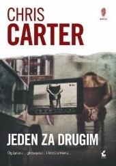 Okładka książki Jeden za drugim Chris Carter
