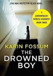 Okładka książki The drowned boy Karin Fossum
