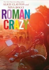 Okładka książki Roman Crazy Alice Clayton,Nina Bocci