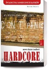 Okładka książki Hardcore. Nowe życie i miłość Monika Maśnik
