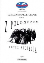 Okładka książki Z polonezem przez stulecia Zofia Stęszewska