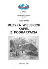 Okładka książki Muzyka wiejskich kapel z Podkarpacia Jerzy Dynia