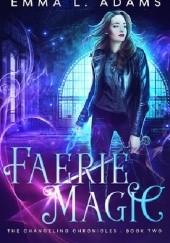 Okładka książki Faerie Magic Emma Adams