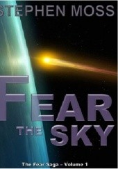 Okładka książki Fear the Sky Stephen Moss