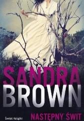 Okładka książki Następny świt Sandra Brown