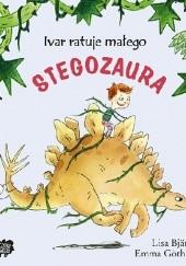 Okładka książki Ivar ratuje małego stegozaura Lisa Bjärbo