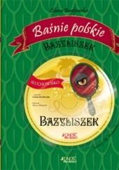 Okładka książki Bazyliszek Liliana Bardijewska