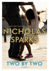 Okładka książki Two By Two Nicholas Sparks