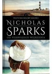 Okładka książki Od pierwszego wejrzenia Nicholas Sparks