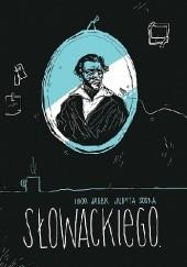 Okładka książki Słowackiego. Igor Jarek,Judyta Sosna