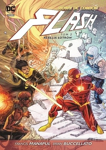 Okładka książki Flash: Rebelia łotrów Brian Buccellato,Wes Craig,Scott Kolins,Francis Manapul,Marcio Takara,Marcus To