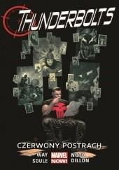 Okładka książki Thunderbolts: Czerwony postrach Steve Dillon,Daniel Way,Charles Soule,Phil Noto
