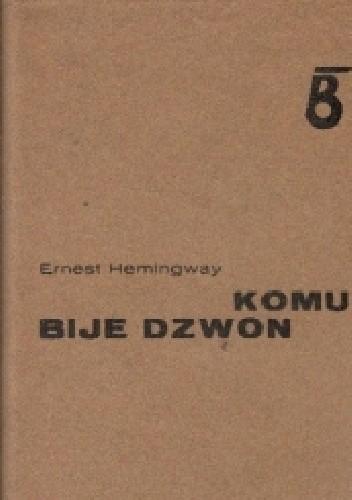 Okładka książki Komu bije dzwon Ernest Hemingway