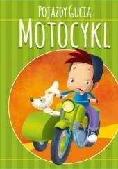 Okładka książki Pojazdy Gucia. Motocykl Urszula Kozłowska