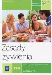 Okładka książki Zasady żywienia. Technik żywienia i usług gastronomicznych. Podręcznik. Część 2 Dorota Czerwińska