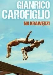 Okładka książki Na krawędzi Gianrico Carofiglio