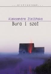 Okładka książki Bura i szał Aleksandra Zielińska