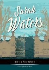 Okładka książki Ktoś we mnie Sarah Waters