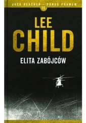 Okładka książki Elita zabójców Lee Child