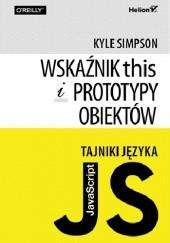Okładka książki Tajniki języka JavaScript. Wskaźnik this i prototypy obiektów Kyle Simpson