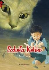 Okładka książki Szkoła Kotów. Przepowiednia zaczyna się wypełniać Jin-kyung Kim,Jae-hong Kim