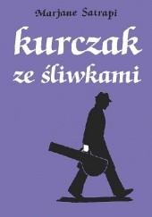 Okładka książki Kurczak ze śliwkami Marjane Satrapi