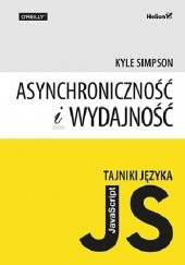 Okładka książki Tajniki języka JavaScript. Asynchroniczność i wydajność Kyle Simpson