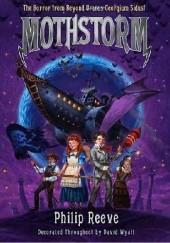 Okładka książki Mothstorm Philip Reeve