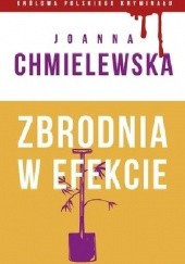 Okładka książki Zbrodnia w efekcie Joanna Chmielewska