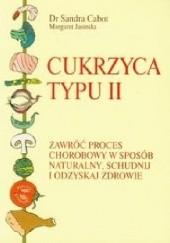 Okładka książki Cukrzyca typu II Sandra Cabot,Margaret Jasinska