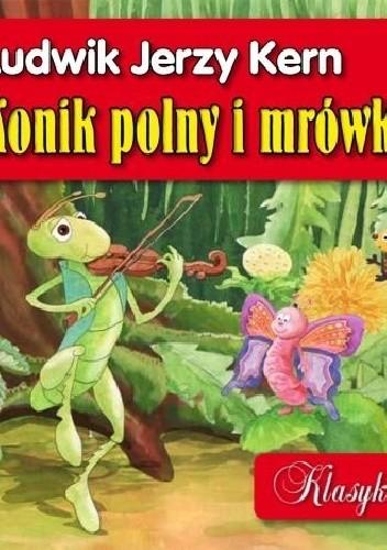 Konik Polny I Mrówka Ludwik Jerzy Kern 311927