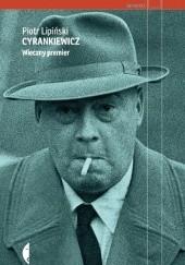 Okładka książki Cyrankiewicz. Wieczny premier Piotr Lipiński