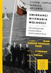 Okładka książki Emigranci. Wyzwania wolności Stefan Tadeusz Meissner