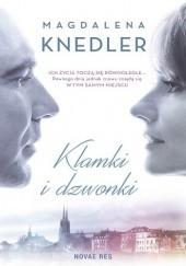 Okładka książki Klamki i dzwonki Magdalena Knedler
