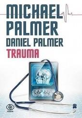 Okładka książki Trauma Michael Palmer,Daniel Palmer