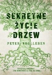 Okładka książki Sekretne życie drzew Peter Wohlleben