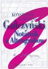 Okładka książki Notatnik z Altengrabow Konstanty Ildefons Gałczyński
