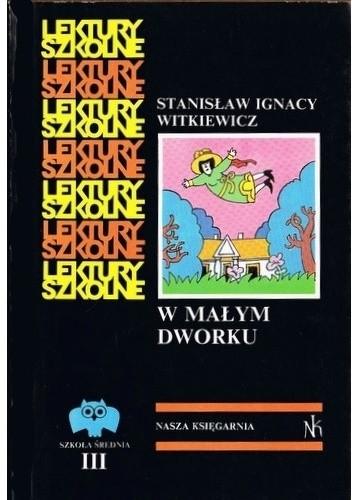 Okładka książki W małym dworku Stanisław Ignacy Witkiewicz