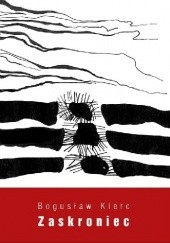 Okładka książki Zaskroniec Bogusław Kierc