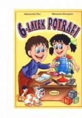 Okładka książki 6-latek potrafi Aleksandra Plec,Marzenna Skoczylas