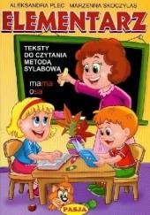 Okładka książki Elementarz. Teksty do czytania metodą sylabową Aleksandra Plec,Marzenna Skoczylas