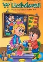 Okładka książki W Liczbolandii Aleksandra Plec,Marzenna Skoczylas